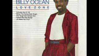 Download Billy Ocean - When the Going Gets Tough Mp3 and Videos