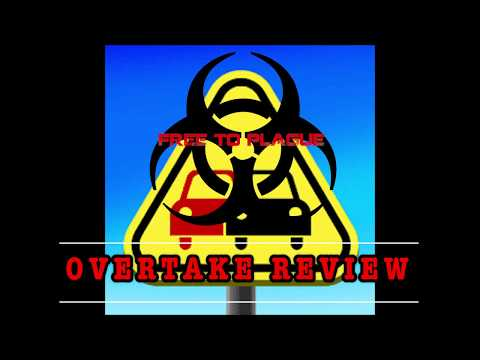 Free to Plague: OverTake Review