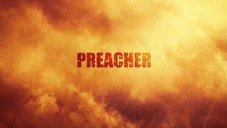 Проповедник (Preacher) - Обзор сериала