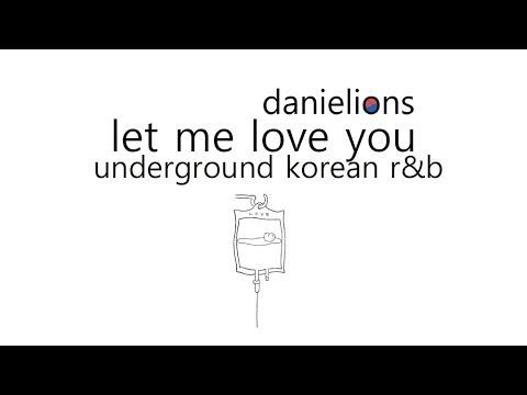 ♫ let me love you / korean underground r&b (8 songs)