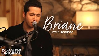 Watch Boyce Avenue Briane video