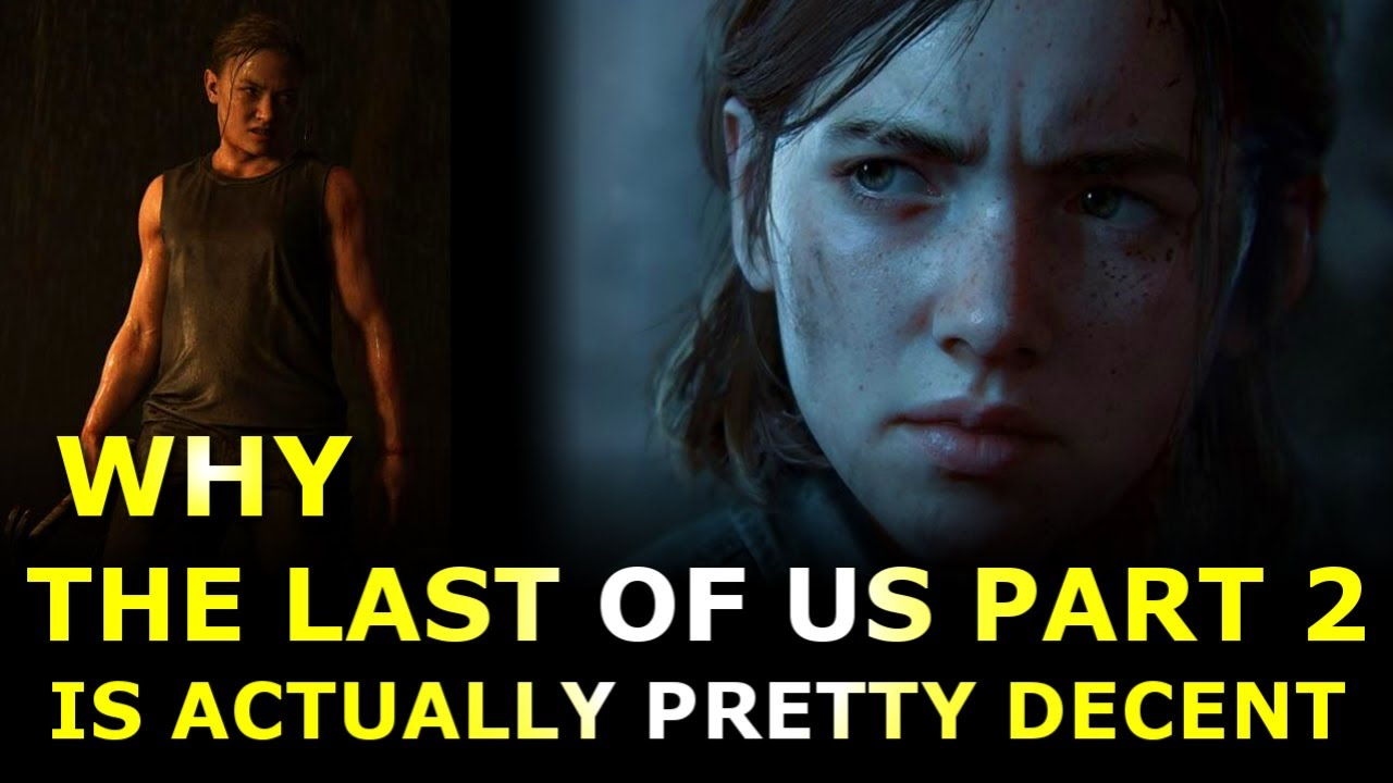 The Last of Us Part 2 Isn't That Bad