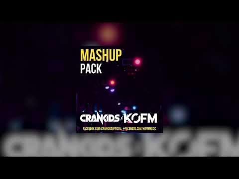 KOFM & Crankids - Mashup Pack [Free Download]