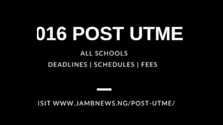 2016 Post UTME News - Live Updates from jambnews.Ng