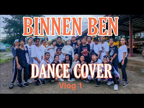 BINNEN BEN DANCE COVER VLOG 1