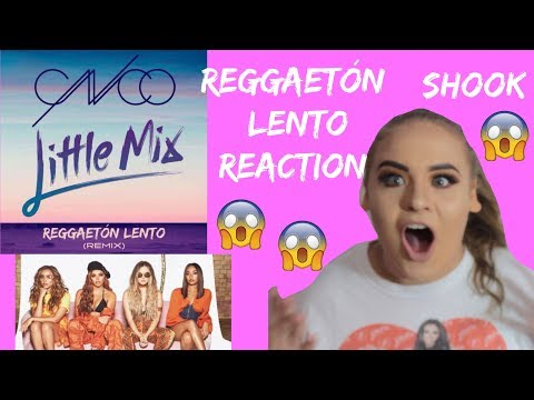Reggaetón Lento (Remix) - Little Mix X CNCO - REACTION - Elise Wheeler