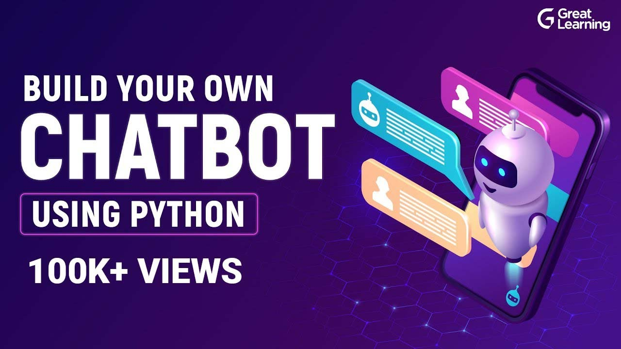 Build your own chatbot using Python | Python Tutorial for Beginners in 2021 | Great Learning