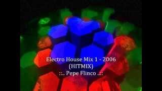 Electro House Mix 1 - 2006