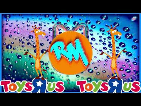 R I P Toys R Us I M A Toys R Us Kid Jingle Remix Remix