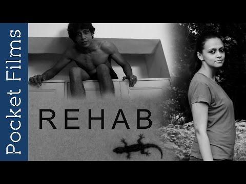 Short Film - Rehab