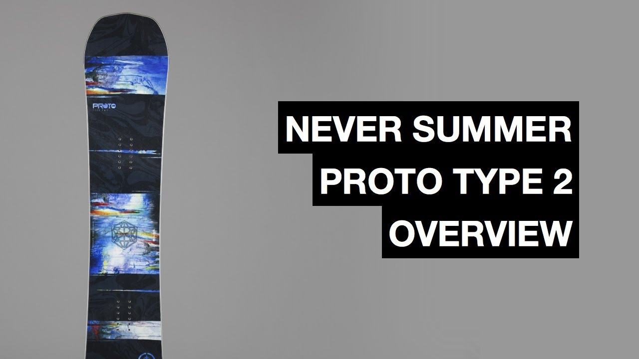 397097b1dac7 Never Summer Proto Type 2 2017-2018 Snowboard Review