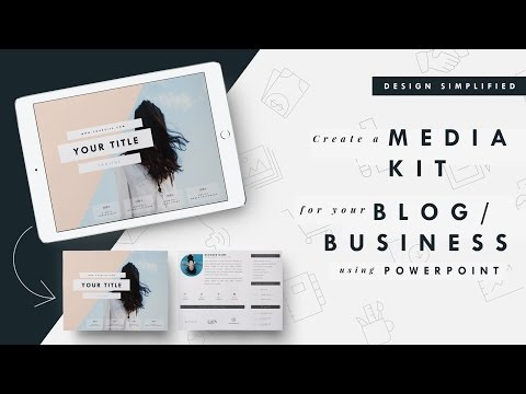 Design Simplified: Create a Media Kit for Your Blog or Business