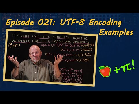 Ep 021: UTF - 8 Encoding Examples