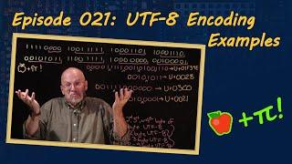 Ep 021: UTF-8 Encoding Examples