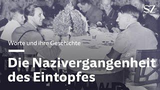 Was der Eintopf mit Hitler zu tun hat