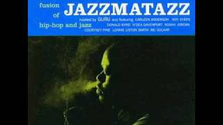 Guru  - Jazzmatazz -  Down The Backstreets