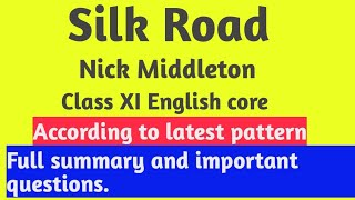 Silk road , brief summary and important questions CBSE class XI