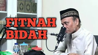 FITNAH BIDAH - Ustadz Ali Ahmad Bin Umar