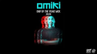 OMIKI - End Of The Year Mix 2020