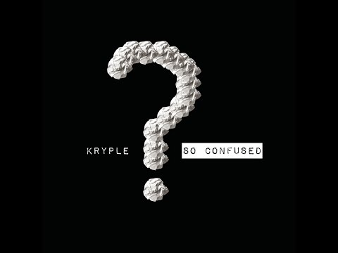 Kryple - So Confused (OFFICIAL AUDIO)