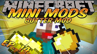 Minecraft Mini Mods Ep 14.5 Butter Mod - Renames Gold to Butter - Edible Butter
