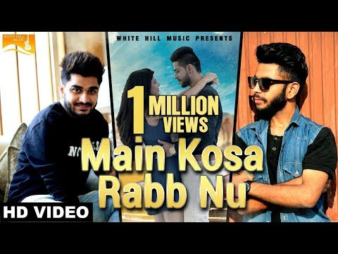 Main Kosa Rabb Nu (Full Song) | Shamshad | Gold Boy | Sad Romantic Song | White Hill Music