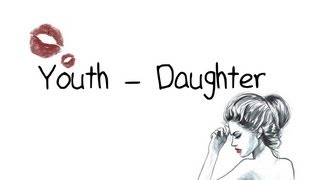 Daughter - Youth Lyrics