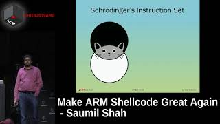 #HITB2019AMS D1T1 - Make ARM Shellcode Great Again - Saumil Shah