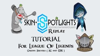 SkinSpotlight Replay Guide
