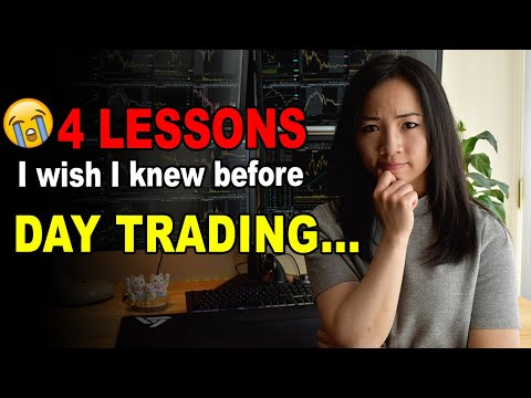 4 Lessons I Wish I Knew Before I Started Day Trading