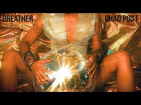 Chad Post - Breather (Remind Me)