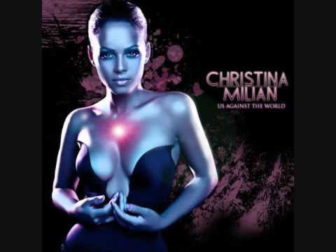 Christina Millian Us Against The World Mileys Remix