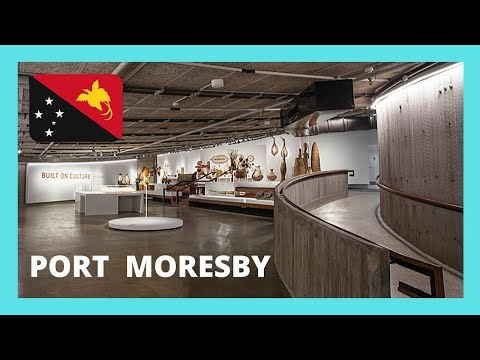 PAPUA NEW GUINEA: NATIONAL MUSEUM, what to see in PORT MORESBY