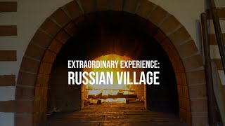 Russian Village Experience with Four Seasons Hotel Moscow