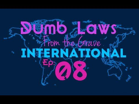 Dumb Laws From the Grave / International Ep 08 (South Africa, Swaziland, Zimbabew, Finland)