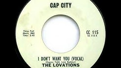 The Lovations - I Don't Want You