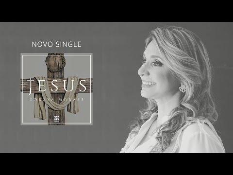 Soraya Moraes | Jesus (Lyric Vídeo Oficial)