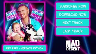RiFF RAFF - VERSACE PYTHON [Official Full Stream]