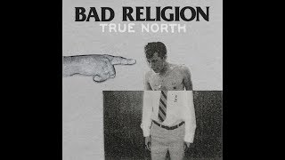 Bad Religion - True North (Full Album)