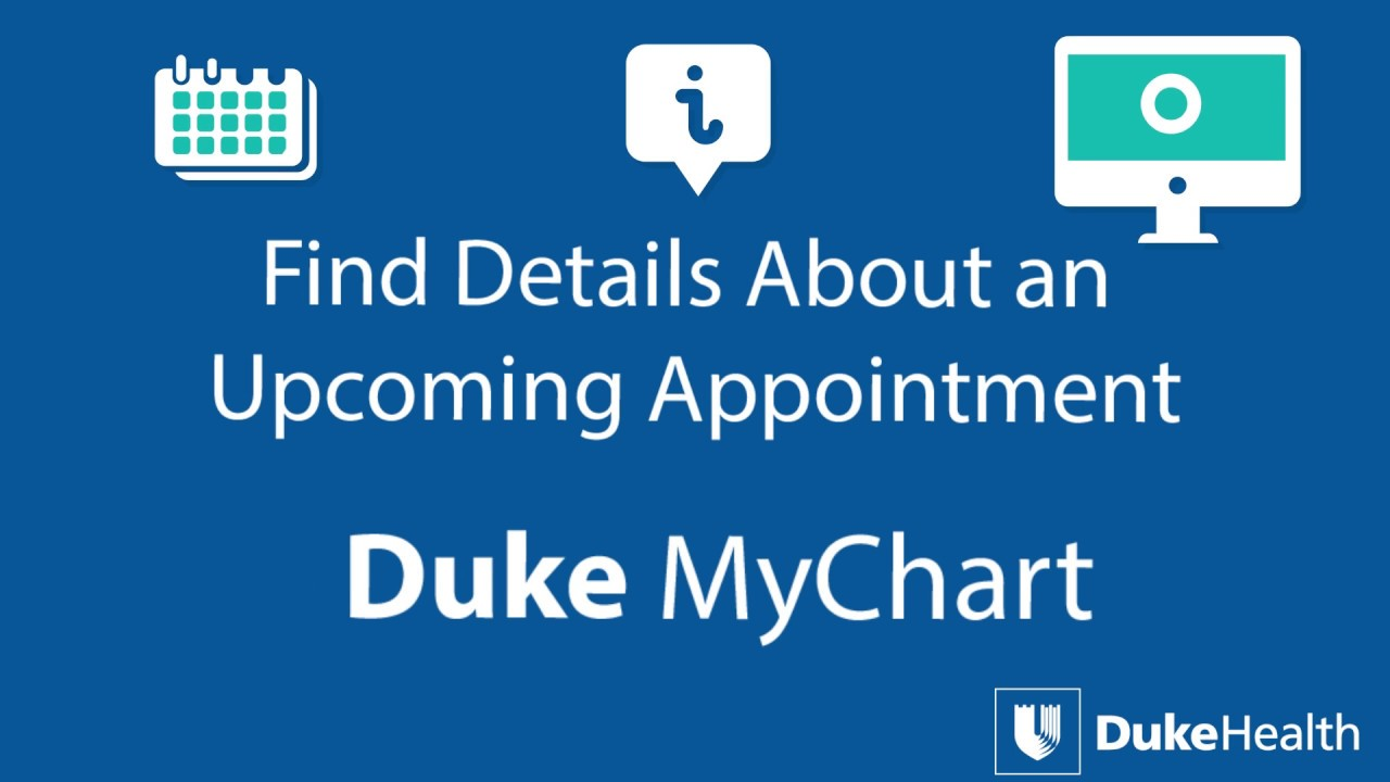 View upcoming appointment details with duke mychart youtube
