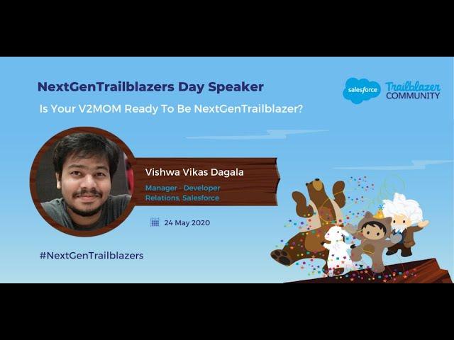 Is your V2MOM ready | NextGenTrailblazers Day - The Inaugural