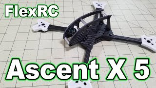 FlexRC Ascent-X 5-inch Frame Review & Giveaway 🎁