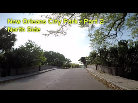 New Orleans Neighborhoods #10 - City Park Part 2 - North Side
