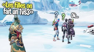 "I dared 1vs3 of the ""FILLES"" on Fortnite, that's what happened ..."