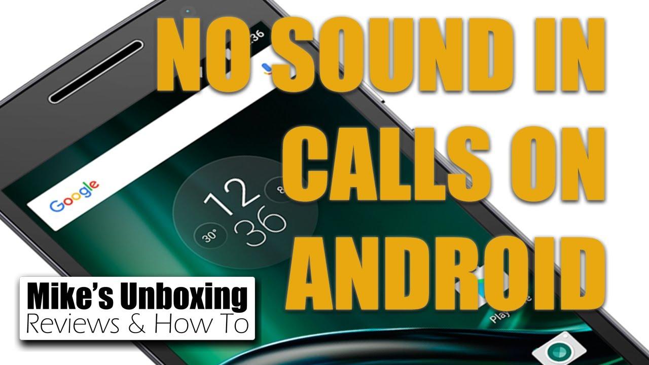 No sound during calls - Motorola Moto G (2nd Gen) | Android