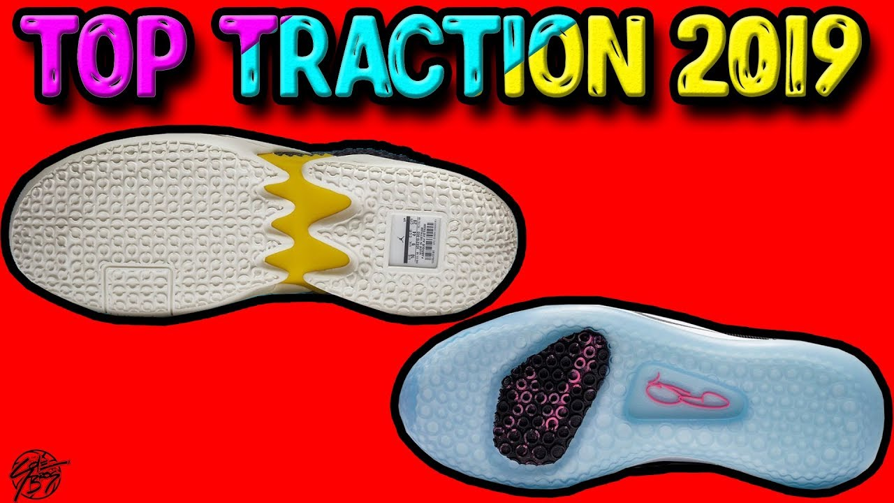 Tractions on Basketball Shoes 2019