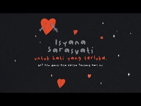 Isyana Sarasvati - Untuk Hati Yang Terluka. (Lyric Video) (OST. Nanti Kita Cerita Tentang Hari Ini)