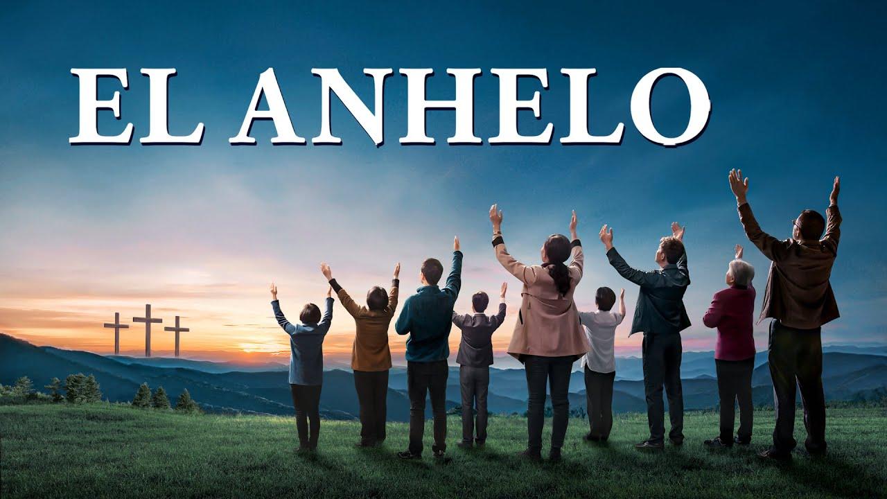 Película cristiana en español latino | El anhelo
