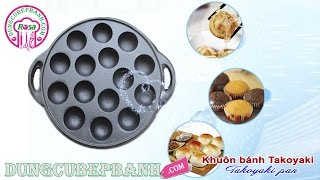 Chảo gang nướng bánh bạch tuộc chống dính (Takoyaki)