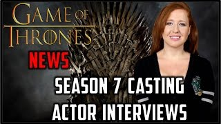 Game of Thrones News (S7 SPOILERS)